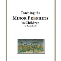 Teaching the Minor Prophets to Children